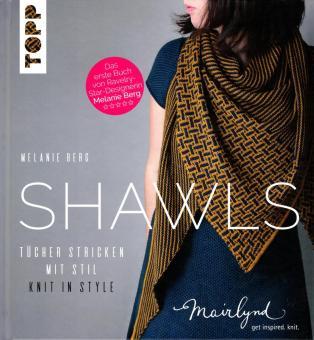 SHAWLS - Tücher stricken mit Stil